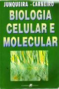 capa do livro Biologia Celular e Molecular