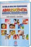 Capa do livro O Dia-a-Dia do Professor - Adolescência