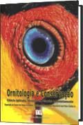 capa do livro Ornitologia e Conservação: Ciência aplicada, técnicas de pesquisa e levantamento