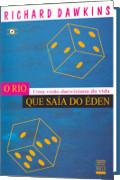 capa do livro O Rio que saía do Éden: uma visão darwiniana da vida