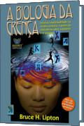 capa do livro A Biologia da Crença: uma cabeça humana mostrando pensamentos mútuoas.