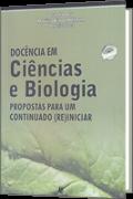 ícone Docência em Ciências e Biologia - propostas para um continuado (re) iniciar