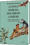 Capa do livro A longa Marcha dos Grilos Canibais